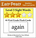 Level 3 Sight Words: 61 First Grade Flash Cards (Easy-Peasy Reading & Flash Card Series)