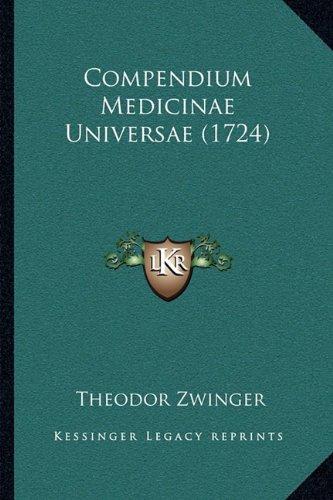 Compendium Medicinae Universae (1724) (Latin Edition)