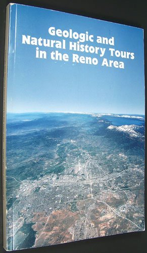 Geologic and Natural History Tours in the Reno Area (Special Publication / Nevada Bureau of Mines and Geology) by Becky Weimer Purkey - Nevada Shopping In Reno
