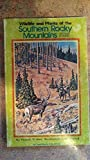 img - for Wildlife and Plants of the Southern Rocky Mountains book / textbook / text book