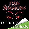 Göttin des Todes Hörbuch von Dan Simmons Gesprochen von: Detlef Bierstedt