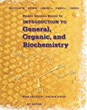 Student Solutions Manual for Bettelheim/Brown/Campbell/Farrell/Torres' Introduction to General, Organic and Biochemistry, 11th 11th Edition