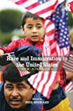 Race and Immigration in the United States: New Histories (Rewriting Histories), Paul Spickard, 0415991382