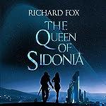 The Queen of Sidonia | Richard Fox