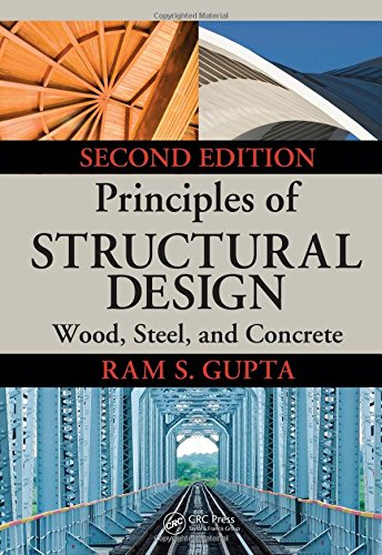 Principles of Structural Design: Wood, Steel, and Concrete, Second Edition by CRC Press