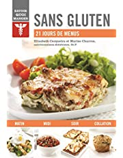 Sans gluten: 21 jours de menus