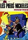 Les Pieds Nickelés n°56 : Ministres par PELLOS & LORTAC