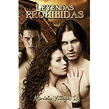 """Leyendas Prohibidas"" (Spanish Edition)"