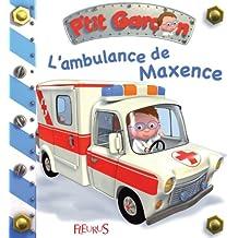 L'ambulance de Maxence (P'tit garçon t. 12) (French Edition)