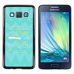 TopCaseStore / la caja del caucho duro de la cubierta de protección de la piel - Courage Dreams Blue Inspiring True - Samsung Galaxy A3 SM-A300