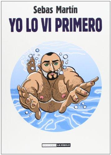 YO LO VI PRIMERO(9788415724155)