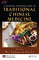 A General Introduction to Traditional Chinese Medicine Front Cover