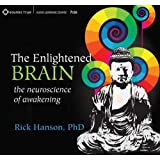 The Enlightened Brain: The Neuroscience of Awakening