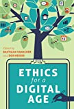 img - for Ethics for a Digital Age (Digital Formations) book / textbook / text book