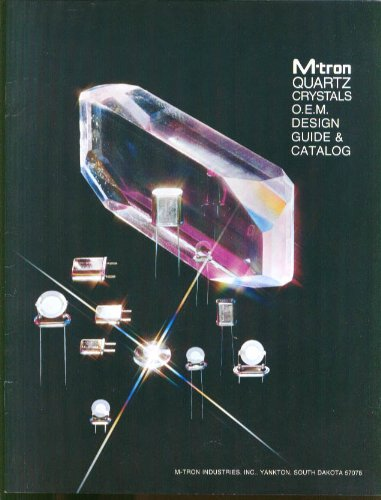 (M-tron Quartz Crystals OEM Design Guide & Catalog Yankton SD 1975)
