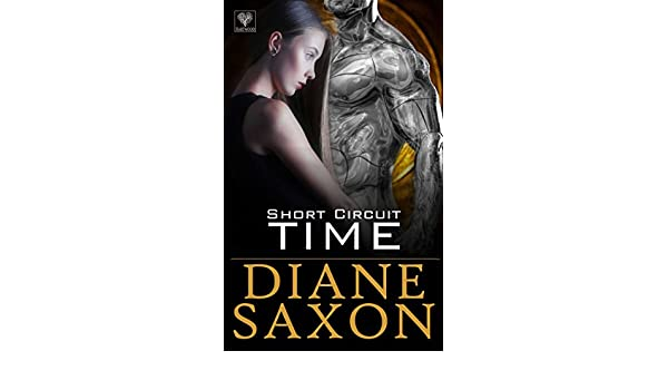 Short Circuit Time (English Edition) eBook: Diane Saxon ...