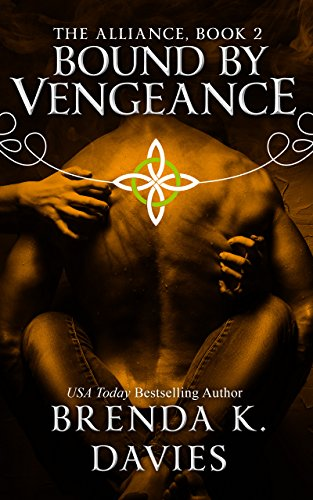 Alliance Series (Bound by Vengeance (The Alliance, Book 2))