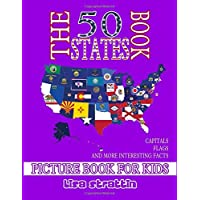 The 50 States Book (World Geography, Vol 8)