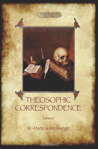 Theosophic Correspondence between Saint-Martin & Kirchberger