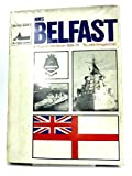 In Trust For The Nation HMS Belfast 1939-1971
