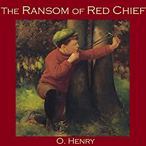 The Ransom of Red Chief Audiobook