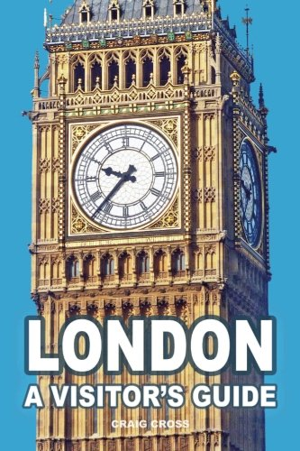 London - A Visitor's Guide (London Cross)