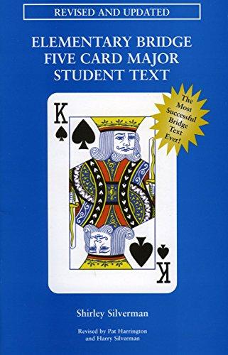 Elementary Bridge Five Card Major Student Text by Shirley Silverman (1-Jun-1996) Paperback