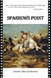 Sparrows Point, Joseph John Szymanski, 1469765926