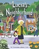 In Lucia's Neighborhood, Pat Shewchuk, 1554534208
