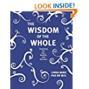 The Wisdom of the Whole: Coaching for Joy, Health, and Success