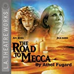 The Road to Mecca | Athol Fugard