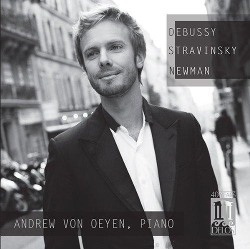 CD : Andrew von Oeyen - Debussy Stravinsky Newman (CD)