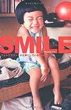 SMILE―フォトグラファーが大事にしている194のことば