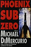 img - for Phoenix Sub Zero: A Novel book / textbook / text book