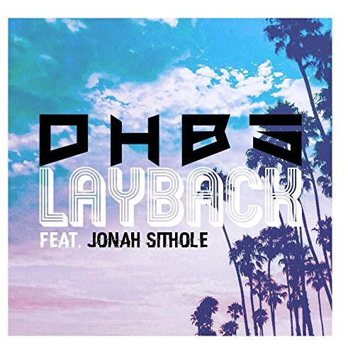 Lay Back (feat. Jonah Sithole)