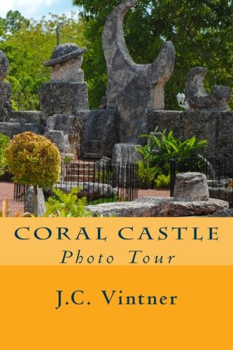 Coral Castle  Photo Tour