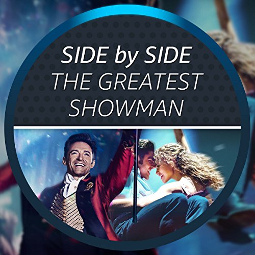Side by Side with The Greatest Showman for sale  Delivered anywhere in USA