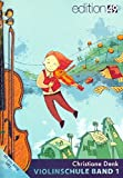 Denk, Christiane: Violinschule Band 1 (+MP3-Play Along)