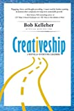 Creativeship, Bob Kelleher and Elizabeth Eden Batchelder, 0984532919