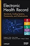 img - for Electronic Health Record: Standards, Coding Systems, Frameworks, and Infrastructures book / textbook / text book
