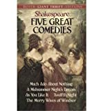 Five Great Comedies: Much Ado About Nothing, Twelfth Night, A Midsummer Night's Dream, As You Like it and The Merry Wives of Windsor (Dover Giant Thrift Editions) (Paperback) - Common