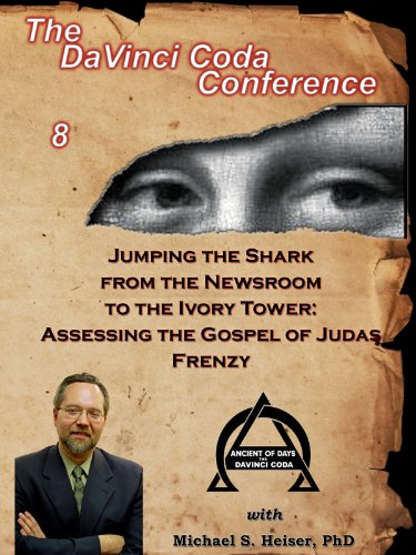 Jumping the Shark from the Newsroom to the Ivory Tower: Assessing the Gospel of Judas (Ivory Tower)