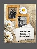 The P.E.O. Founders' Scrapbook