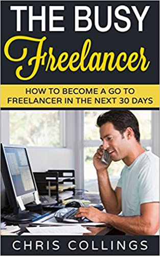The Busy Freelancer: How To Become a Go To Freelancer In The