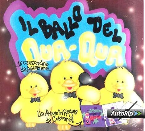 Il Ballo Del Qua Qua Various Amazonit Musica