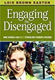 img - for Engaging the Disengaged: How Schools Can Help Struggling Students Succeed book / textbook / text book