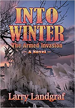 Book Into Winter: The Armed Invasion (The Four Seasons Series)