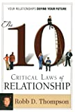 The Ten Critical Laws of Relationship, Robb D. Thompson, 1606834290