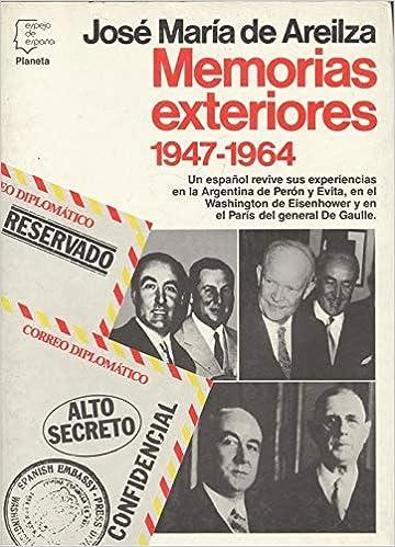 Memorias exteriores (Espejo de España): Amazon.es: Areilza, José María de: Libros