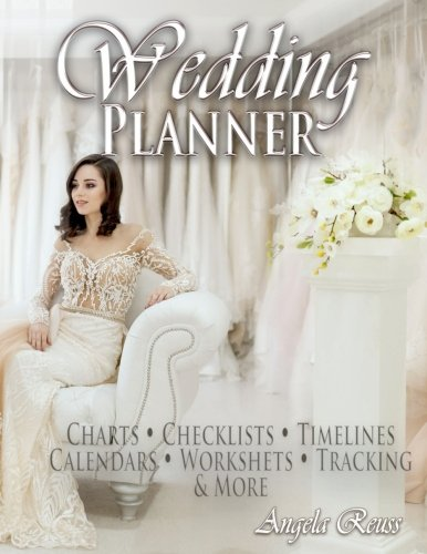 a344ef0bd0ee Book Cover of Angela Reuss, Indie By Nature - Wedding Planner: Charts,  Checklists